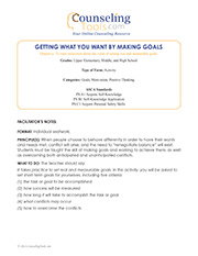 Getting What You Want by Making Goals