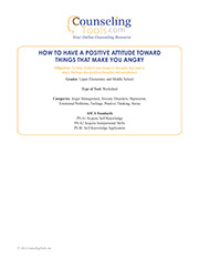 How to Have a Positive Attitude toward Things That Make You Angry