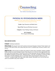 Physical Vs. Psychological Needs